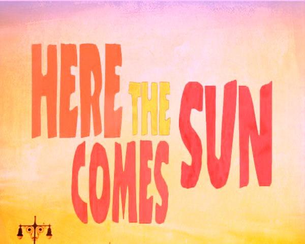 03-here-comes-sun